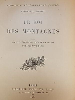 Le Roi des Montagnes.: DORE (Gustave)] - ABOUT (Edmond)