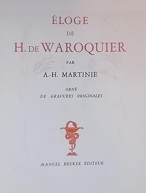 Eloge de H. de Waroquier.: WAROQUIER] - MARTINIE (A.-H.)