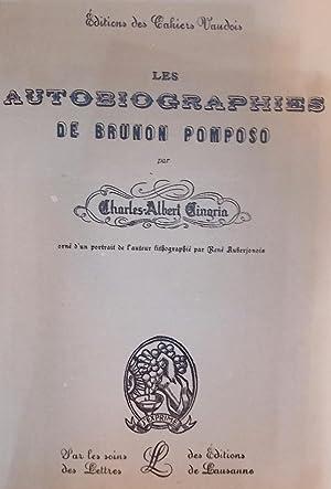 Les autobiographies de Brunon Pomposo.: CINGRIA (Charles-Albert)