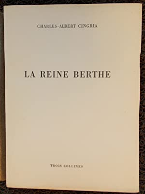 La Reine Berthe et sa famille (906-1002).: CINGRIA (Charles-Albert)