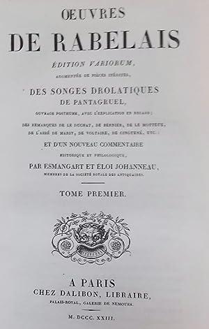 Oeuvres de Rabelais. Edition variorum, augmentée de pièces inédites.: RABELAIS...