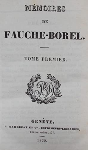Mémoires.: FAUCHE-BOREL (Louis)
