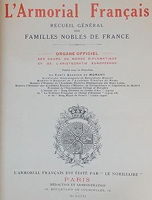 L'Armorial Français. Recueil général des familles nobles de France.: ...