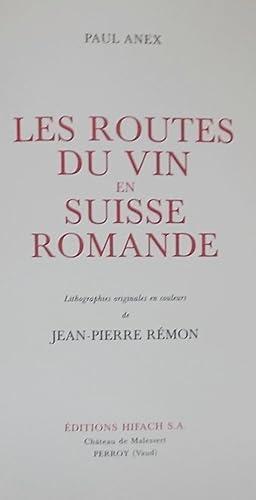 Les routes du vin en Suisse romande.: ANEX (Paul)