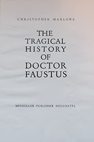 The tragical history of Doctor Faustus.: NORTH (Marcel)] - MARLOWE (Christopher)
