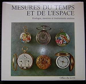 Mesures du temps et de l'espace. Horloges,: GUYE (Samuel) &