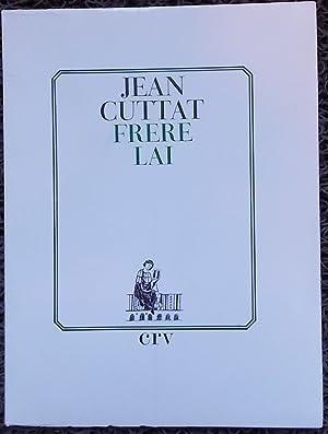 Frère Lai.: CUTTAT (Jean)