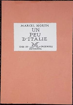 Un peu d'Italie.: NORTH (Marcel)