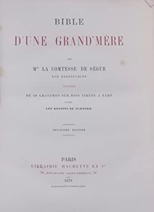 Bible d'une grand-mère.: SEGUR (Sophie, née Rostopchine, dite la Comtesse de)