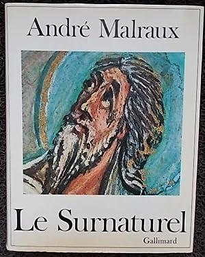 Le surnaturel.: MALRAUX (André)
