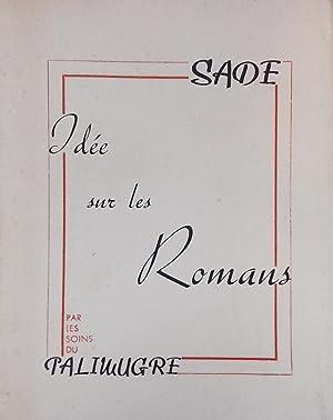 Idée sur les romans.: SADE (D. A. F., marquis de)