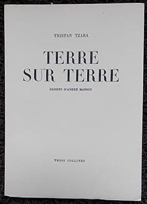 Terre sur terre.: TZARA (Tristan)