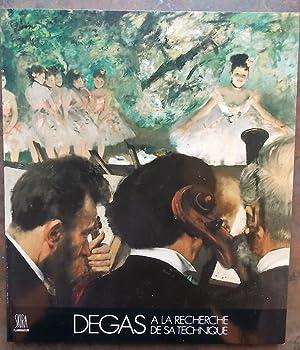 Degas. A la recherche de sa technique.: DEGAS] - ROUART (Denis)