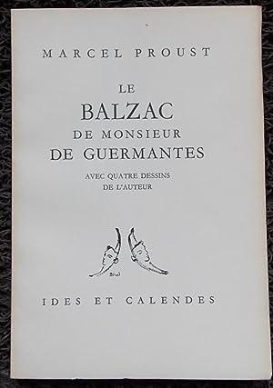 Le Balzac de Monsieur de Guermantes.: PROUST (Marcel)