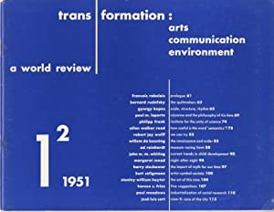 TRANS / FORMATION: ARTS, COMMUNICATION, ENVIRONMENT.; A World Review