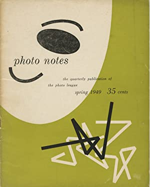 PHOTO NOTES:; The Quarterly Publication of the Photo League. Spring 1949