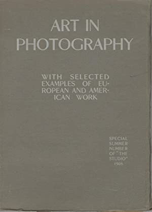 ART IN PHOTOGRAPHY: WITH SELECTED EXAMPLES OF EUROPEAN AND AMERICAN WORK.; SPECIAL SUMMER NUMBER ...