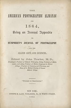 THE AMERICAN PHOTOGRAPHIC ALMANAC:; BEING AN ANNUAL APPENDIX TO HUMPHREY'S JOURNAL OF PHOTOGRAPHY...