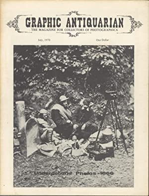 GRAPHIC ANTIQUARIAN:; THE MAGAZINE FOR COLLECTORS OF PHOTOGRAPHICA