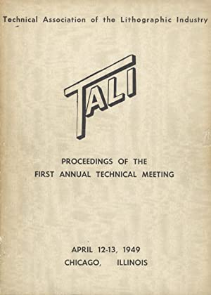 TECHNICAL ASSOCIATION OF THE GRAPHIC ARTS.; PROCEEDINGS OF THE ANNUAL TECHNICAL MEETING