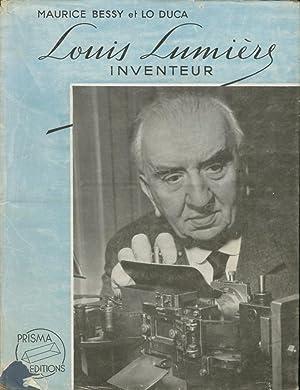 LOUIS LUMIÈRE, INVENTEUR: LUMIÈRE] Bessy, Maurice,