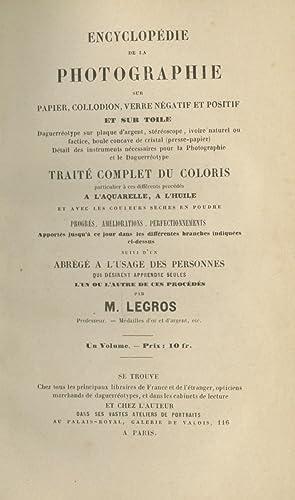 ENCYCLOPÉDIE DE LA PHOTOGRAPHIE SUR PAPIER, COLLODION,: Legros, M. [Adolphe]