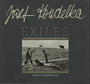 EXILES.; Essay by Czeslaw Milosz: Koudelka, Josef