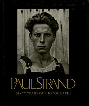 PAUL STRAND: SIXTY YEARS OF PHOTOGRAPHS.; EXCERPTS: STRAND]. Tomkins, Calvin,