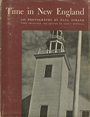 TIME IN NEW ENGLAND.; Photographs by Paul: STRAND]. Newhall, Nancy