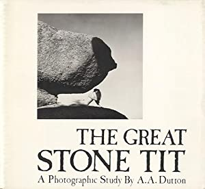 THE GREAT STONE TIT: Dutton, A.A.