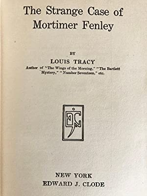 The Strange Case of Mortimer Fenley: Tracy, Louis