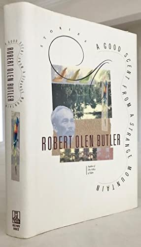 A Good Scent From a Strange Mountain: Butler, Robert Olen