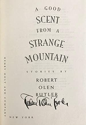 A Good Scent From a Strange Mountain: Butler, Robert Olen