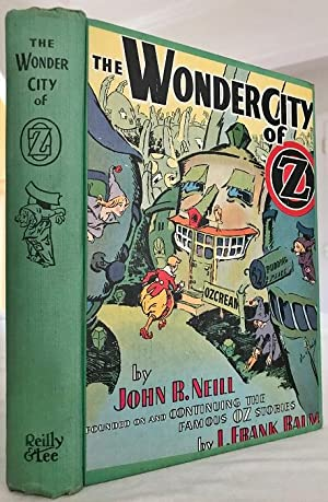 The Wonder City of Oz: Neill, John R