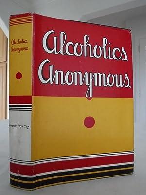Alcoholics Anonymous: Alcoholics Anonymous