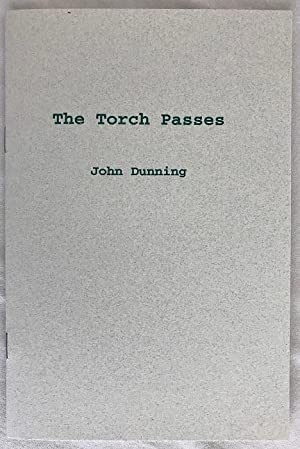 The Torch Passes: Dunning, John