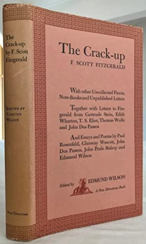 The Crack-up: Fitzgerald, F. Scott