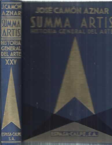Summa Artis. Historia general del arte. Vol. XXV. La pintura española del siglo XVII: Camón ...