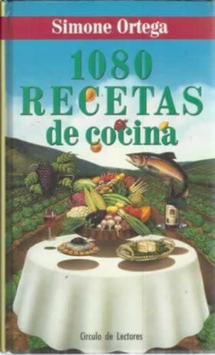 1080 recetas de cocina - Ortega, Simone (Simone Klein Ansaldy)