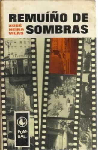 Remuíño de sombras - Neira Vilas, Xosé
