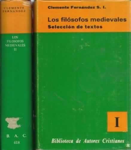 Los filósofos medievales. 2 tomos - Clemente Fernández, S.I