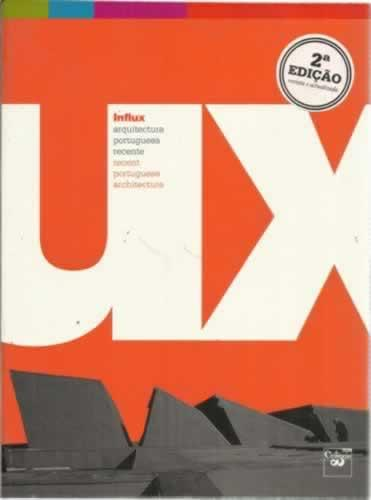 Influx. Arquitectura portuguesa recente - VV. AA.