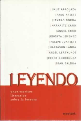 Leyendo. Once escritos literarios sobre la lectura - VV. AA.