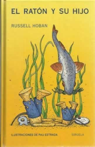 El ratón y su hijo - Hoban, Russell