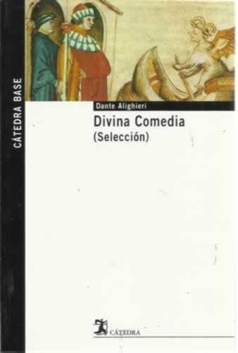 Divina comedia (Selección) - Alighieri, Dante