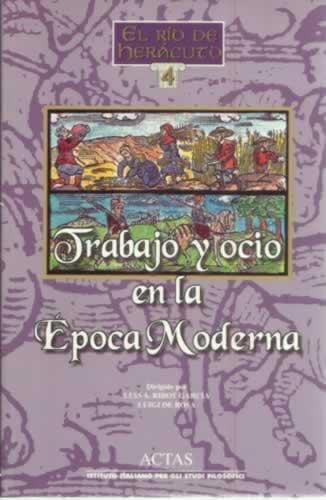 Trabajo y ocio en la Época Moderna - Ribot García, Luis Antonio/ de Rosa, Luigi