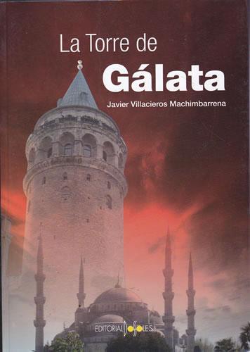 La Torre de Gálata - Villacieros Machimbarrena, Javier