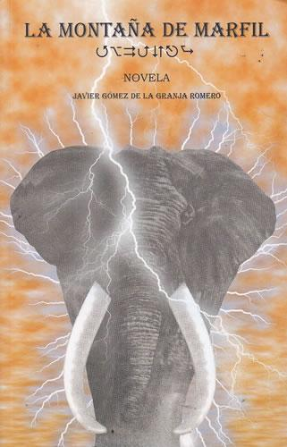 La montaña de marfil - Gómez de la Granja Romero, Javier