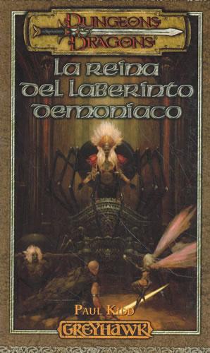 Dungeons Dragons. La reina del laberinto demoniaco - Kidd, Paul