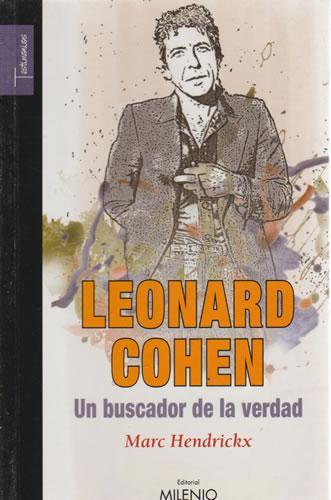 Leonard Cohen. Un buscador de la verdad - Hendrickx, Marc